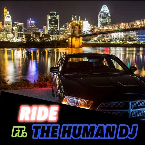 Ride Remix by The Human DJ