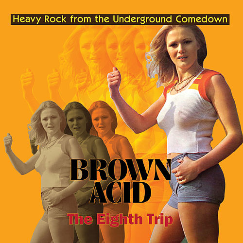 Brown Acid - The Eighth Trip by Various Artists