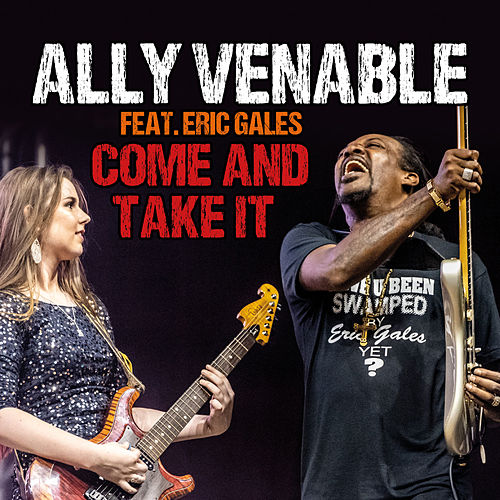 Come and Take It de Ally Venable