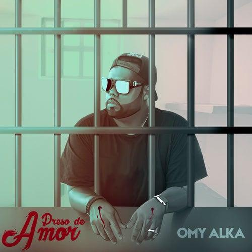 Preso de Amor de Omy Alka