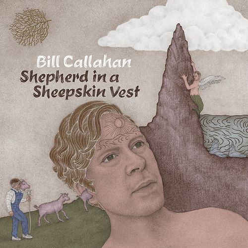 Shepherd in a Sheepskin Vest by Bill Callahan