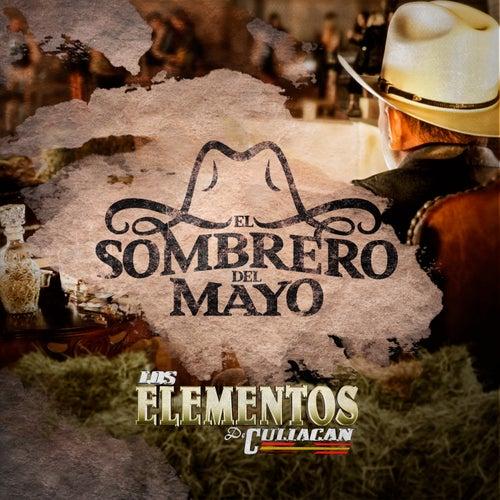 El Sombrero Del Mayo by Los Elementos de Culiacan