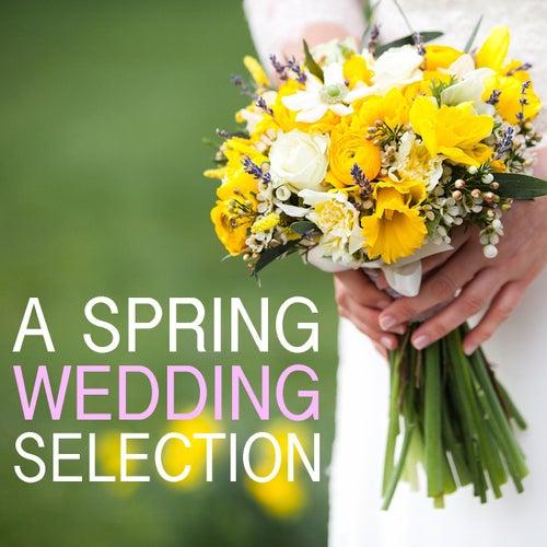 A Spring Wedding Selection de Various Artists