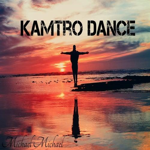 Kamtro Dance von MichaelMichael