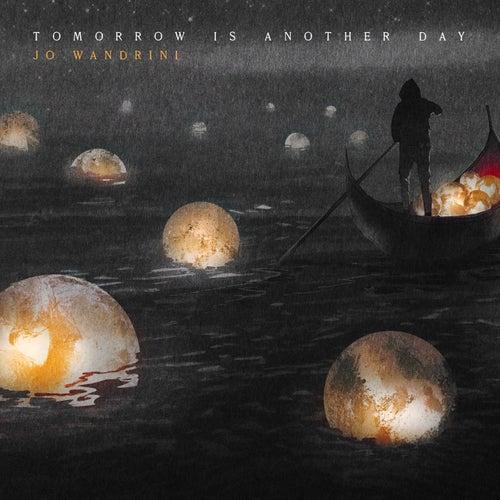 Tomorrow Is Another Day de Jo Wandrini