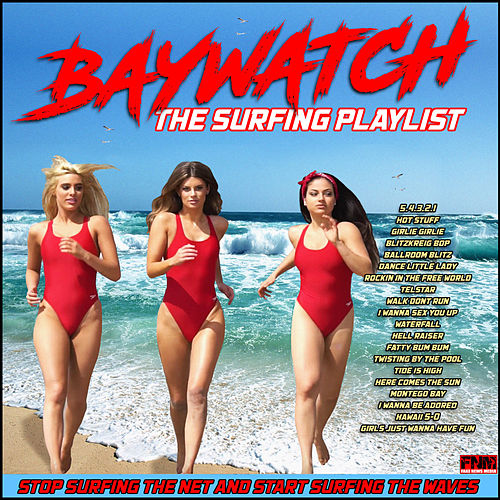 Baywatch - The Surfing Playlist by Various Artists