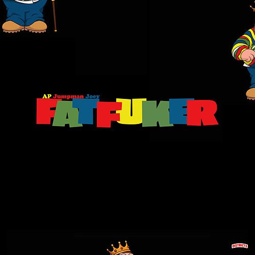 Fat Fuker by Tez Banga