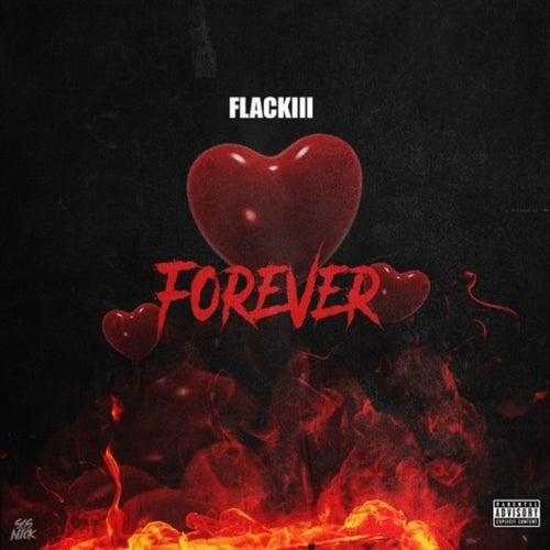 Forever von Flackiii