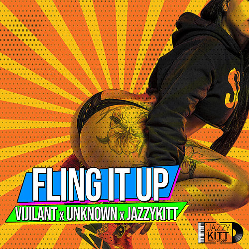 Fling It Up de Jazzy Kitt