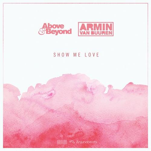 Show Me Love de Above & Beyond
