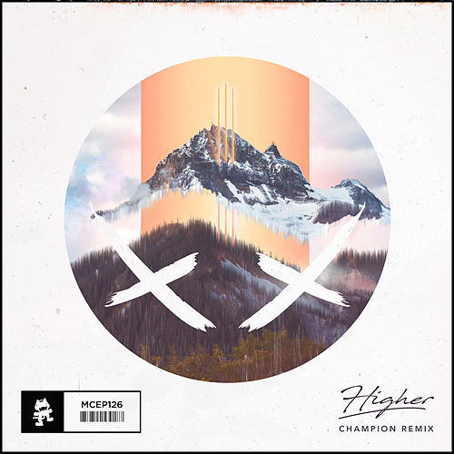 Higher (Champion Remix) de Modestep