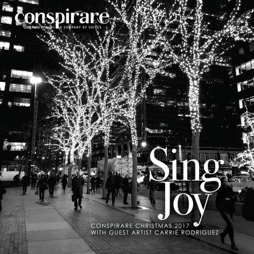Sing Joy - Conspirare Christmas 2017 von Conspirare