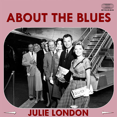 About the Blues von Julie London