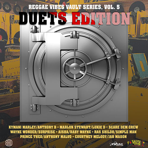 Reggae Vibes Vault Series, [Duet Edition] Vol. 5 by Various Artists