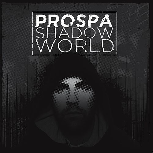 Shadow World by Prospa