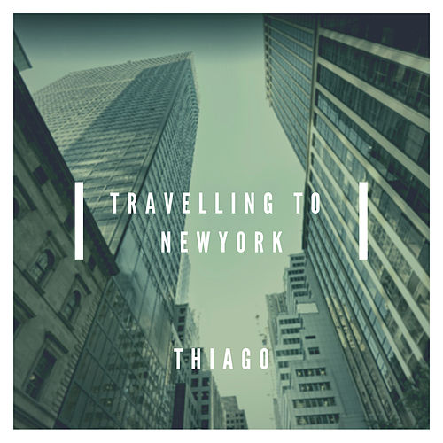 Travelling To New York by Thiago