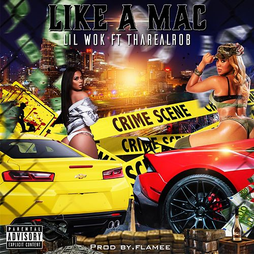Like a Mac by Lil Wok