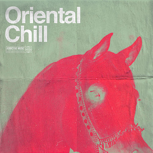 Oriental Chill by Various Artists