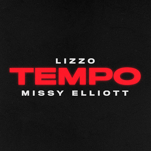 Tempo (feat. Missy Elliott) by Lizzo