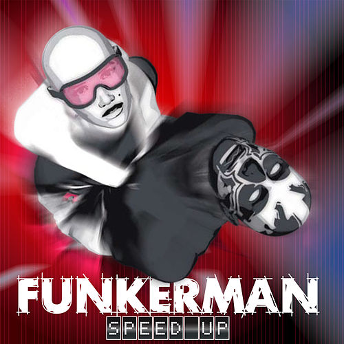 Speed Up von Funkerman