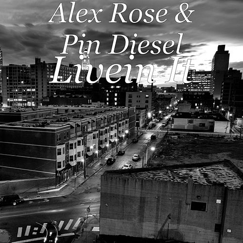 Livein It de Alex Rose
