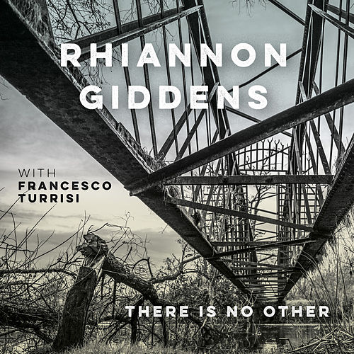 I'm On My Way (with Francesco Turrisi) by Rhiannon Giddens