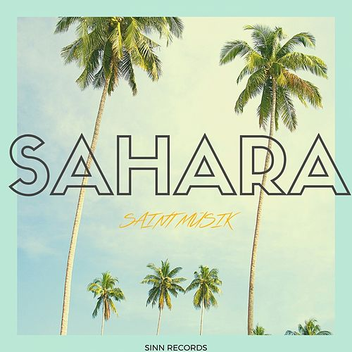 Sahara by Saint Müsik