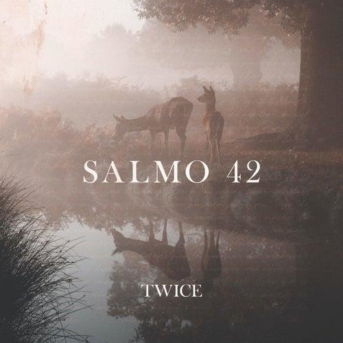 Salmo 42 de Twice
