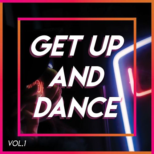 Get Up And Dance (Vol.1) by Various Artists