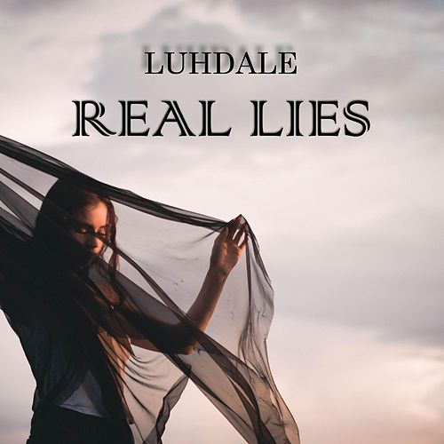 Real Lies de Luhdale