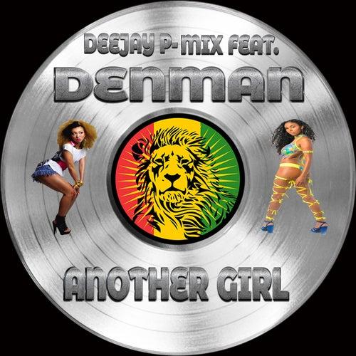 Another Girl de Deejay P-Mix