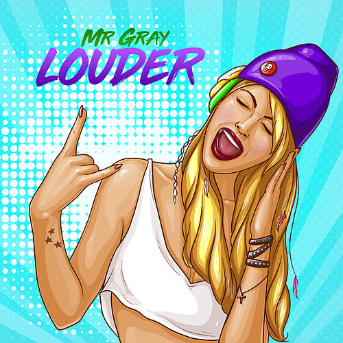 Louder von Mr. Gray