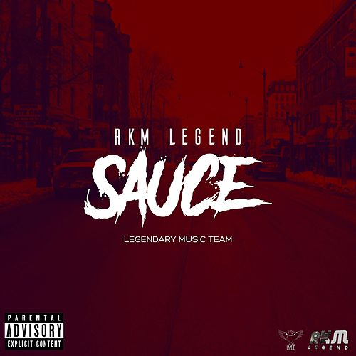 Sauce by Rkm Legend