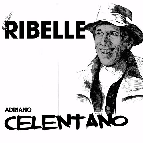 Il ribelle von Adriano Celentano