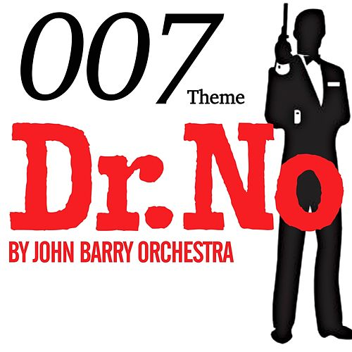007 Theme - Dr. No by John Barry Orchestra von John Barry