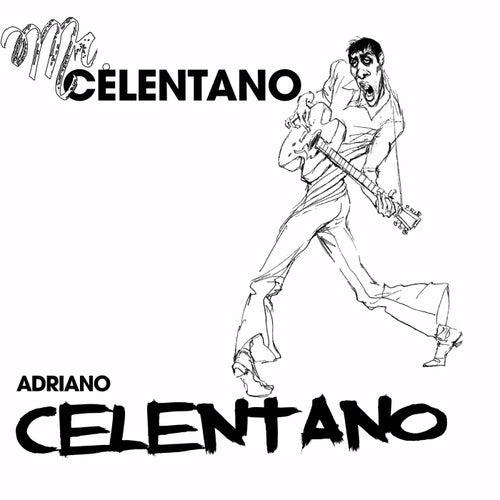 Mr. celentano de Adriano Celentano
