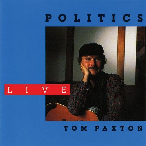 Politics (Live / 1988) de Tom Paxton
