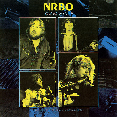 God Bless Us All (Live) von NRBQ