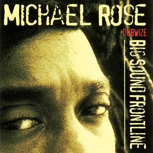 Big Sound Frontline Dubwize de Michael Rose