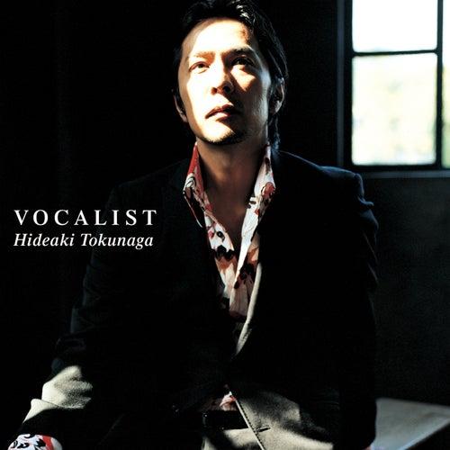 Vocalist by Hideaki Tokunaga