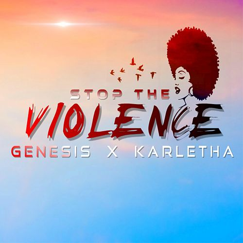 Stop the Violence by Yung Genesis
