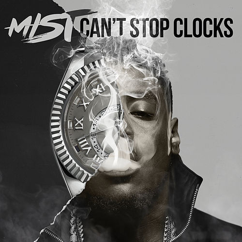 Can't Stop Clocks von Mist
