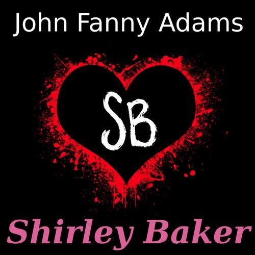 Shirley Baker by John Fanny Adams