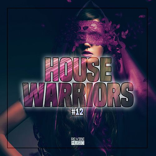 House Warriors #12 by Various Artists