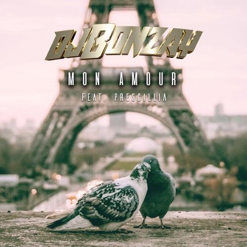 Mon Amour by DJ Bonzay