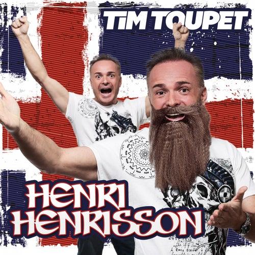 Henri Henrisson von Tim Toupet