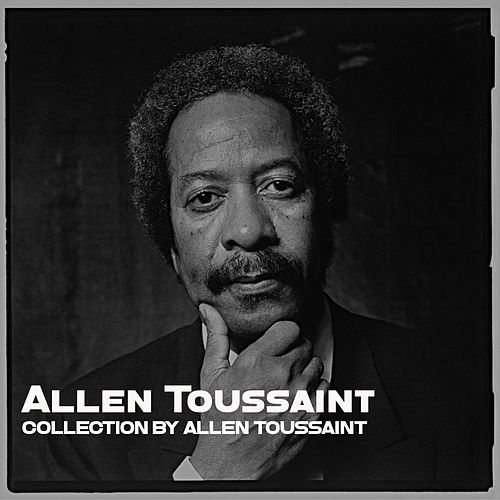 Collection by Allen Toussaint de Allen Toussaint