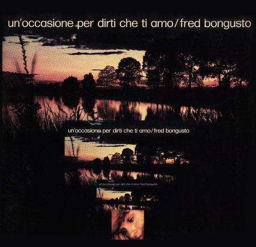 Un'occasione per dirti che ti amo (Remastered) de Fred Bongusto