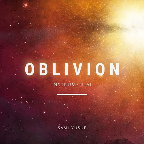 Oblivion by Sami Yusuf