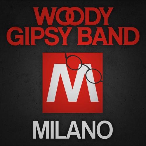 Milano di Woody Gipsy Band